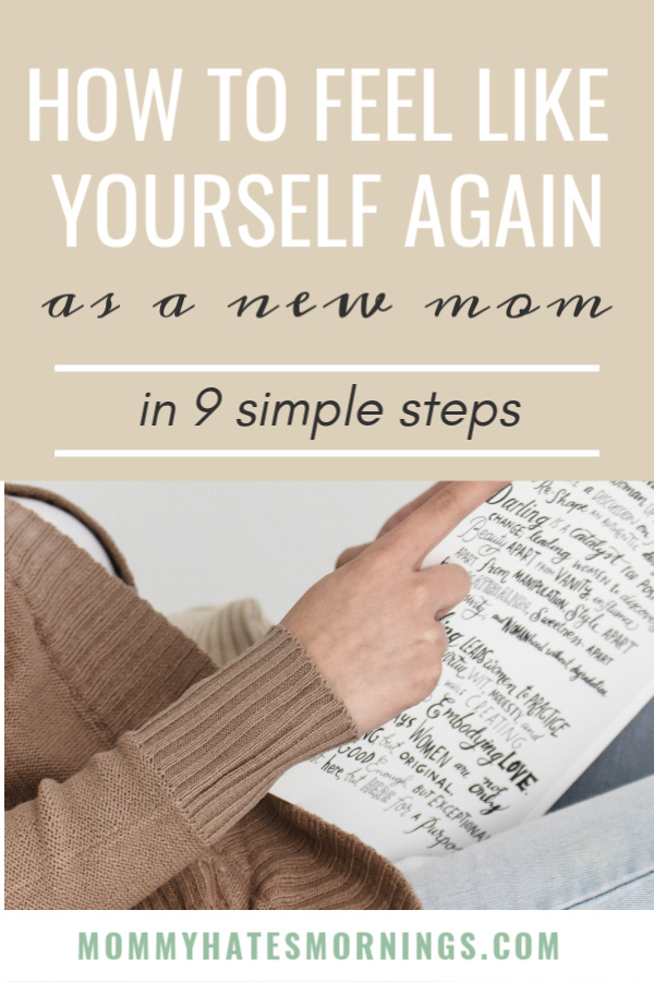 how to feel like yourself again as a new mom